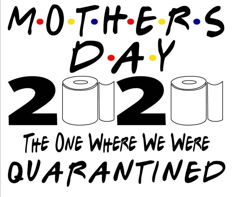 2020 Mothers Day